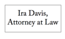 Ira Davis, Attorney at Law