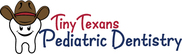Tiny Texans Pediatric Dentistry