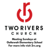 Two Rivers Church